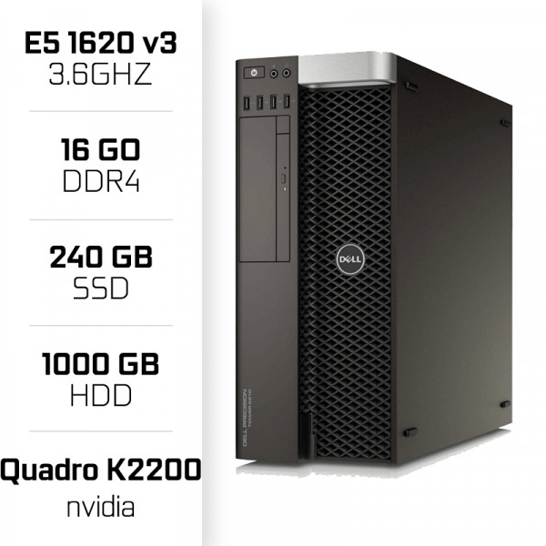 Dell Precision T5810 Workstation XEON E5-1620V3 + 16GB + SSD 240GB + HDD 1TB + QUADRO K2200 PC Professionnels Dell, Ultra Pc ...